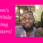 A Mom's Fear While Raising Daughters!