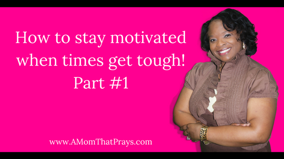 How to stay motivated,
