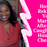 How to Rekindle a Marriage After Cheating (Even If This Isn't His First Affair)